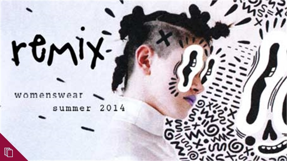 Remix S/S 2014 Womenswear