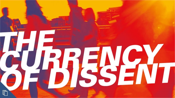 The Currency of Dissent