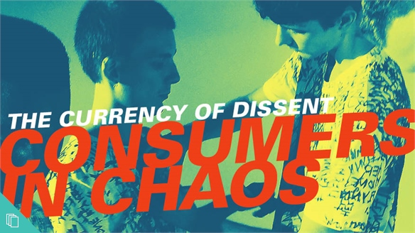 Consumers in Chaos