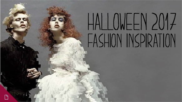 Halloween 2017: Fashion Inspiration