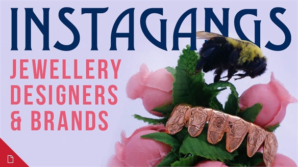 Instagangs: Jewellery Designers & Brands
