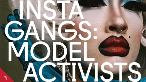 Instagangs: Model Activists