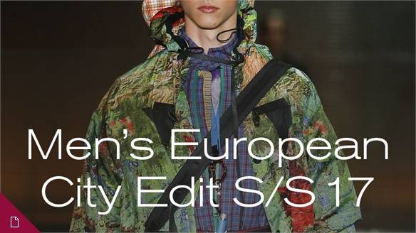 S/S 17 Menswear: European City Edit