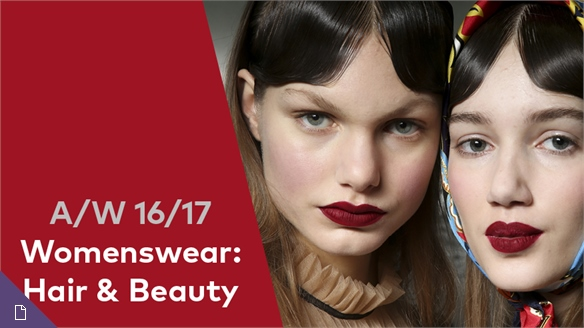 A/W 16/17 Womenswear: Hair & Beauty