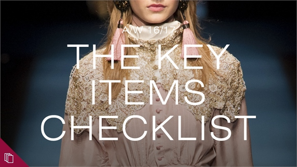 A/W 16/17: The Key Items Checklist