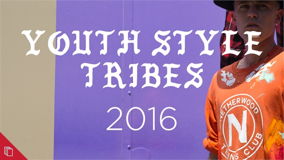 Youth Style Tribes 2016