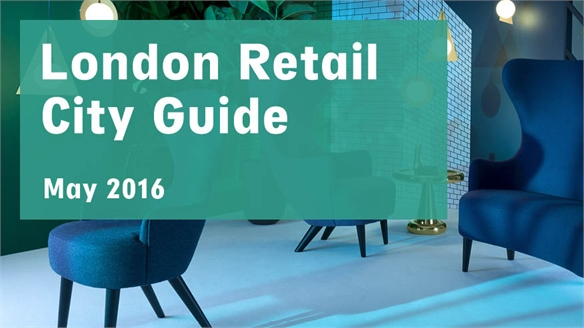 Retail City Guide: London, May 2016