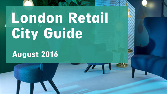 Retail City Guide: London, August 2016