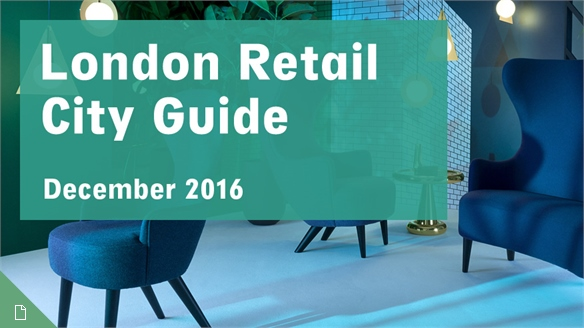 Retail City Guide: London, December 2016