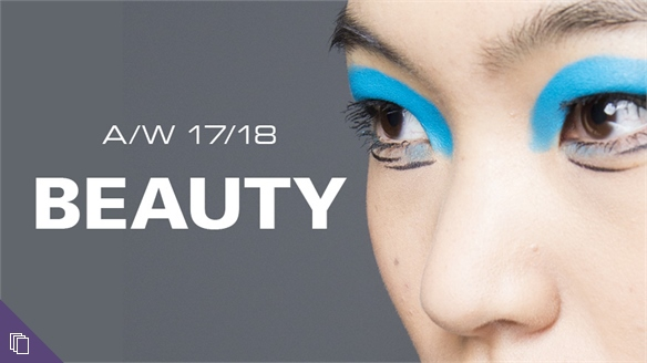 A/W 17/18 Womenswear: Beauty