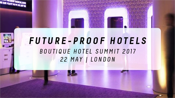 Future-Proof Hotels: Boutique Hotel Summit 2017
