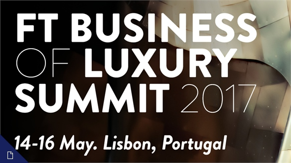 FT Business of Luxury Summit 2017