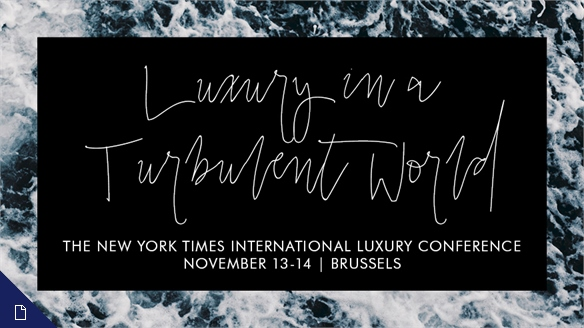 Luxury in a Turbulent World: NYT Luxury Conference 2017