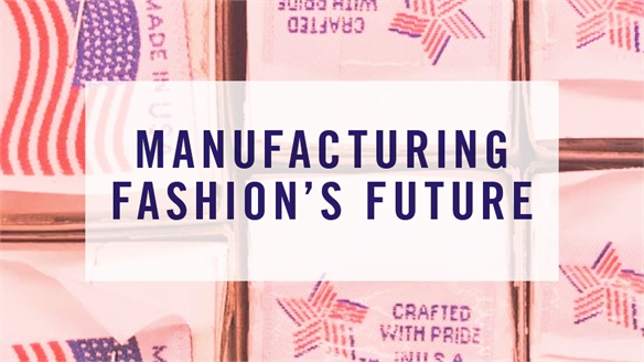 Manufacturing Fashion's Future
