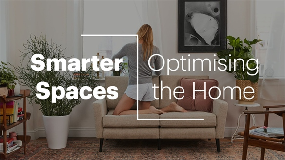 Smarter Spaces: Optimising the Home