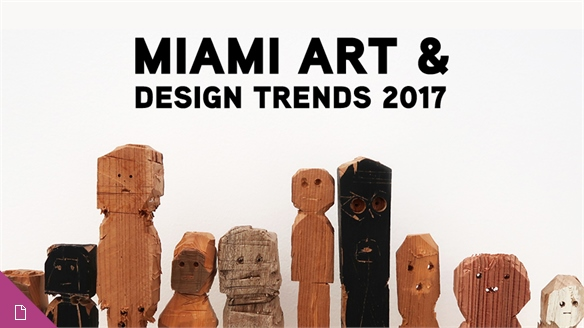Miami 2017 Art & Design Trends