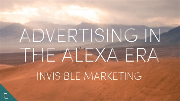 Advertising in the Alexa Era