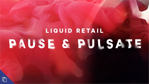 Pause & Pulsate: Commerce for Chameleonic Lifestyles