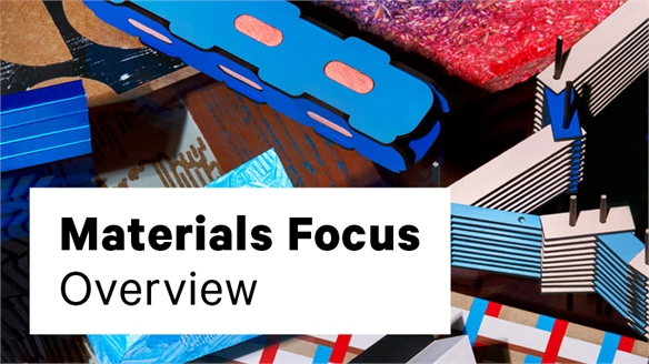 Overview: Materials Focus