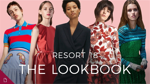 Resort 18: The Lookbook