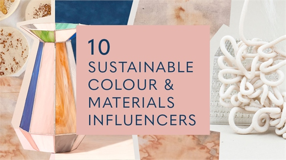10 Sustainable Colour & Materials Influencers