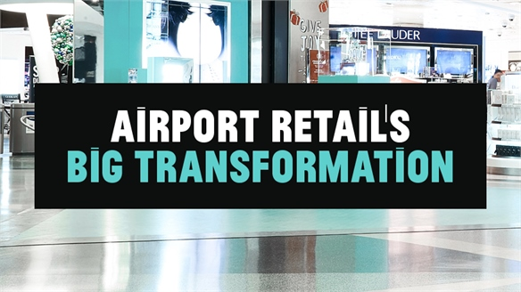 Airport Retail's Big Transformation