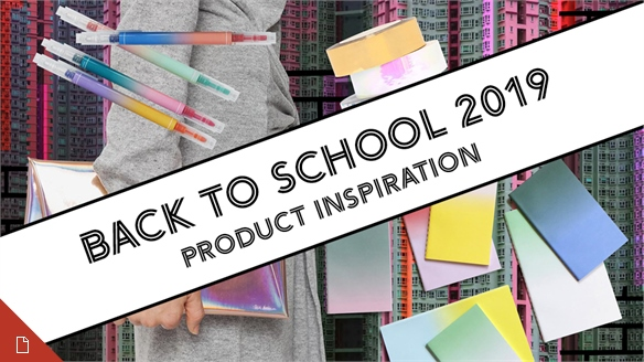 Back to School 2019: Product Inspiration