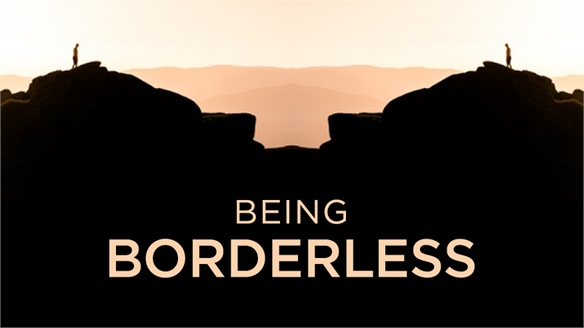 Being Borderless