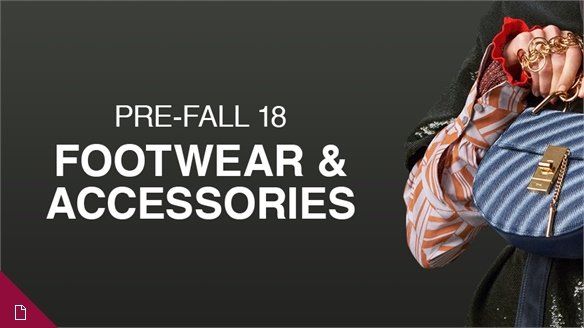 Pre-Fall 18: Footwear & Accessories Edit