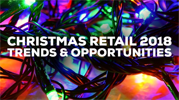 Christmas Retail 2018: Trends & Opportunities