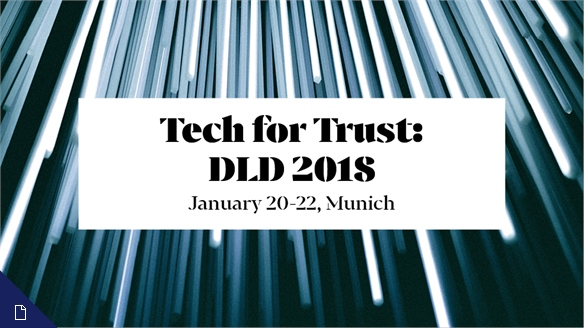 Tech for Trust: DLD 2018