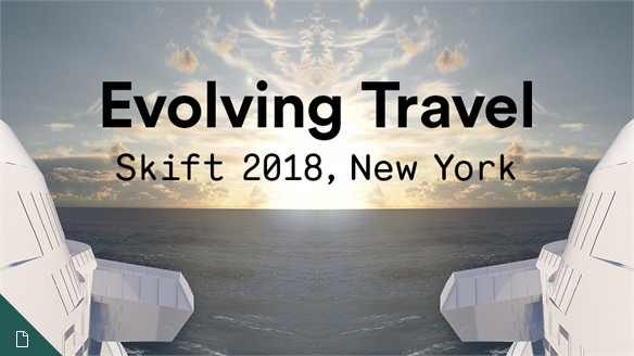 Evolving Travel: Skift Global Forum New York 2018