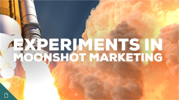 Experiments in Moonshot Marketing