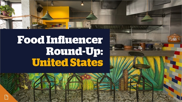 Food Influencer Round-Up: United States