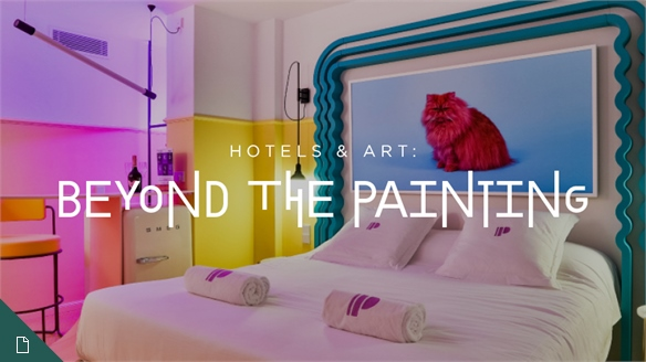 Hotels & Art: Beyond the Painting