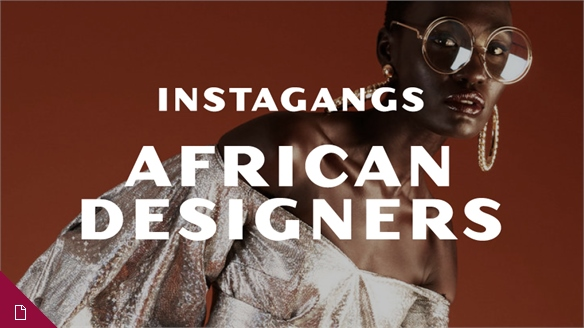 Instagangs: African Designers