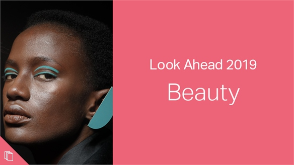 2019: Look Ahead – Beauty