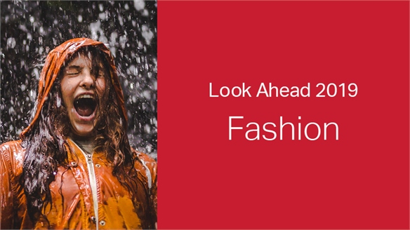 2019: Look Ahead – Fashion