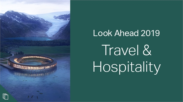 2019: Look Ahead - Travel & Hospitality