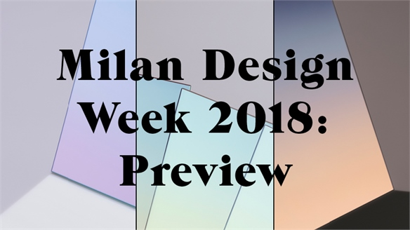 Milan Design Week 2018: Preview