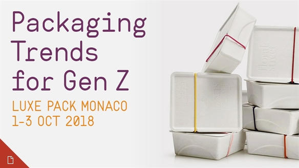 Packaging Trends for Gen Z: Luxe Pack Monaco 2018