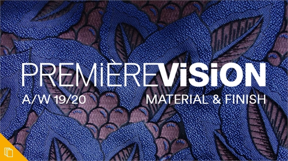 Première Vision A/W 19/20: Material & Finish
