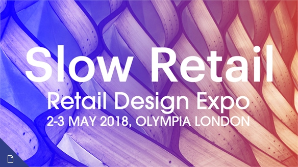 Retail Design Expo 2018: Slow Retail
