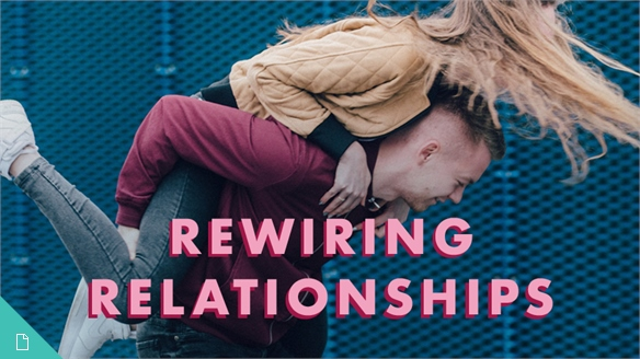 Rewiring Relationships