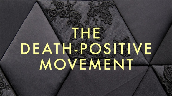 The Death-Positive Movement