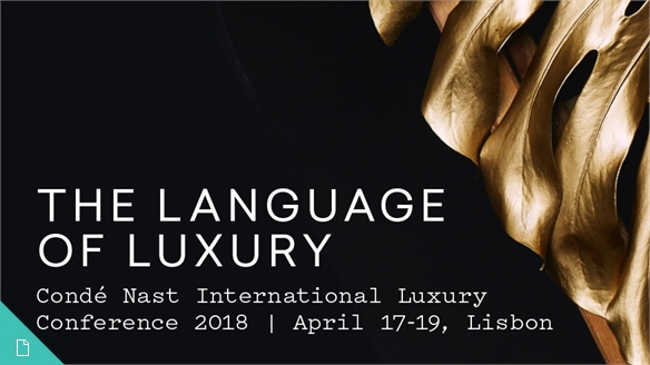 The Language of Luxury: Condé Nast Luxury Conference 2018