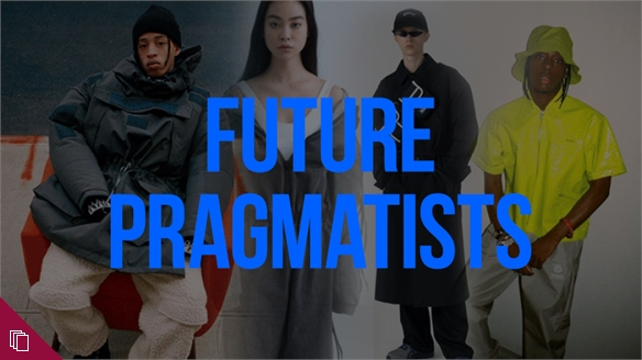 Youth Style Tribes: Future Pragmatists