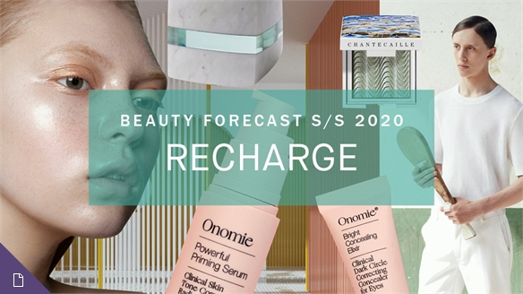 Beauty Forecast S/S 20: Recharge