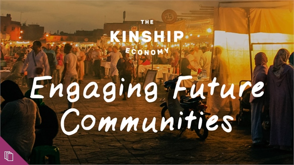 Engaging Future Communities
