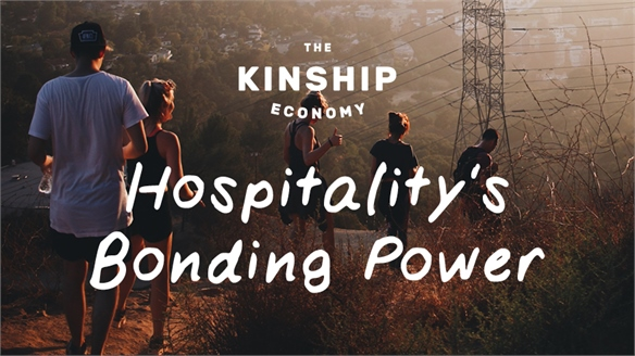 Hospitality's Bonding Power